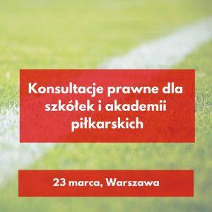 Konsultacje prawne dla akademii piłkarskich!