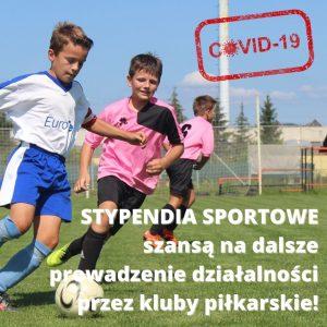 Stypendia sportowe szansą na dalsze prowadzenie działalności przez kluby piłkarskie!