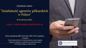 """Otwieramy zapisy na kolejną edycję szkolenia """"Działalność agentów piłkarskich w Polsce""""!"""